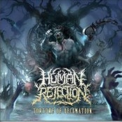 Image of HUMAN REJECTION-TORTURE OF DECIMATION CD