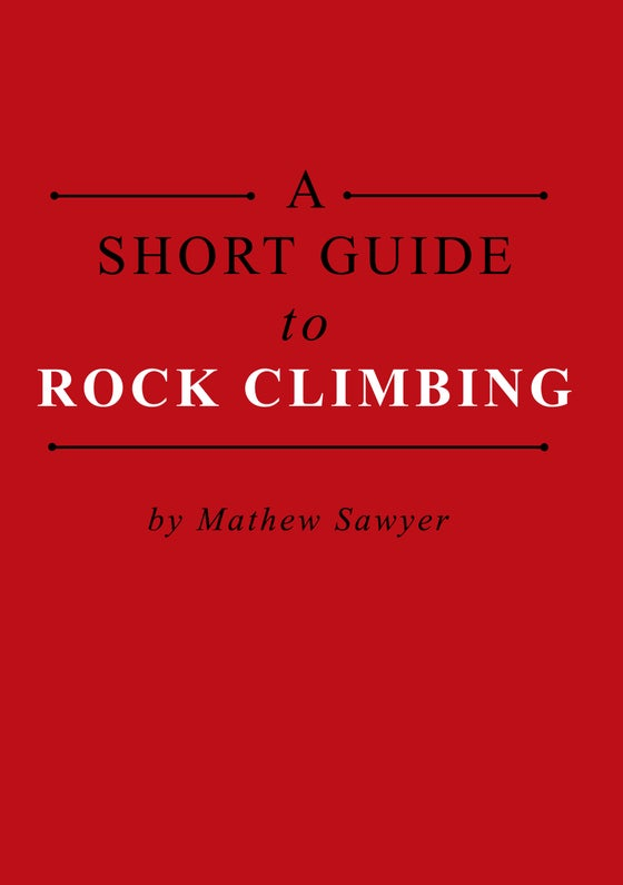Image of A Short Guide to Rock Climbing