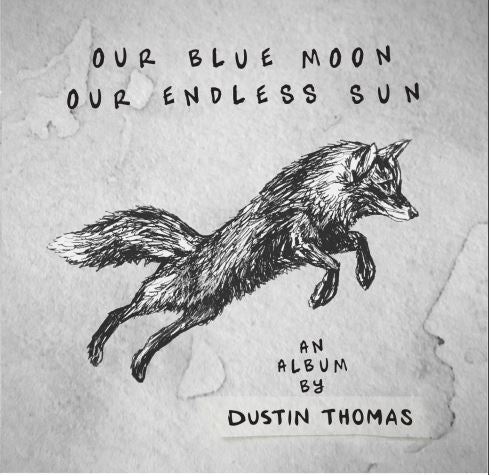 Image of Our Blue Moon, Our Endless Sun