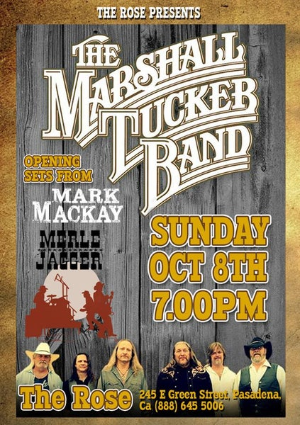 Image of Marshall Tucker Band & Merle Jagger Sunday Oct 4th 7PM @ The Rose Pasadena CA