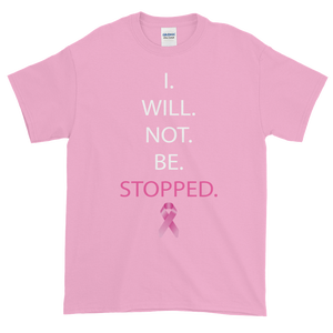 Image of I Wont Be Stopped - Breast Cancer Tee in Black or Pink