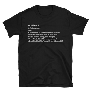 Image of Unisex Be An Optimist T-Shirt