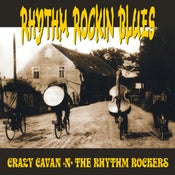 "Image of CRAZY CAVAN 'N' THE RHYTHM ROCKERS ""RHYTHM ROCKIN' BLUES"" - 12 "" VINYL  (CRAZY CAVAN STORE)"