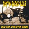 "CRAZY CAVAN 'N' THE RHYTHM ROCKERS ""RHYTHM ROCKIN' BLUES"" - 12 "" VINYL  (CRAZY CAVAN STORE)"