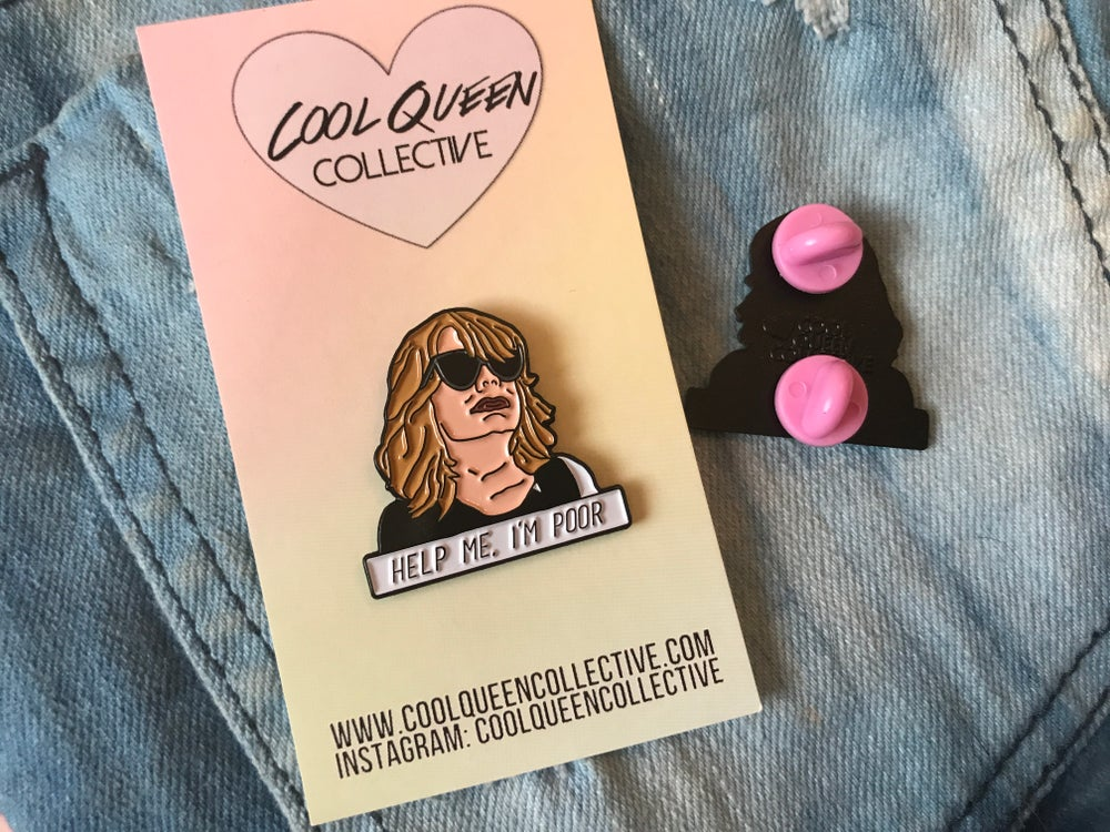 Image of Help Me, I'm Poor Bridesmaids Annie Enamel Pin - V. 2