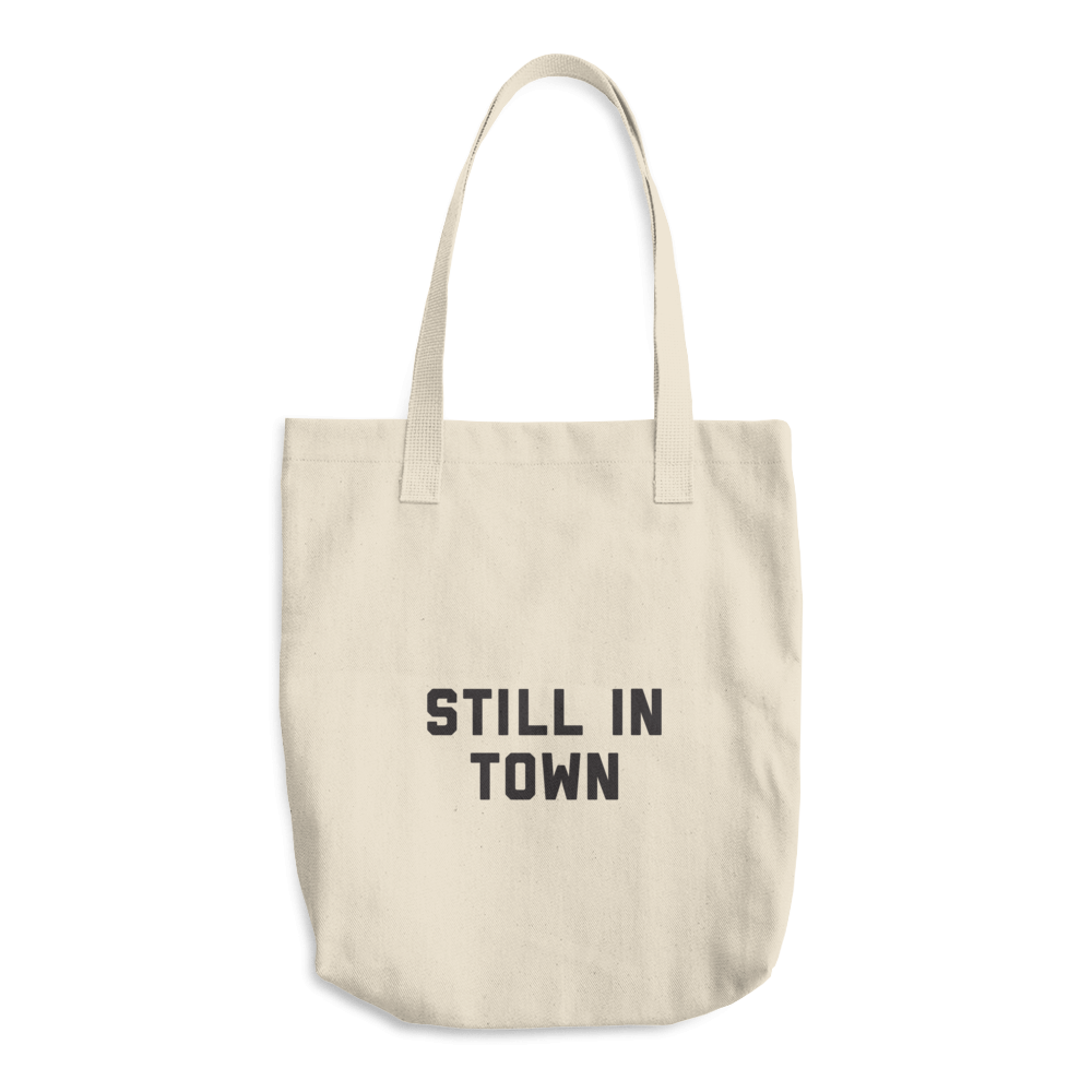 Image of STILL IN _____ TOTES
