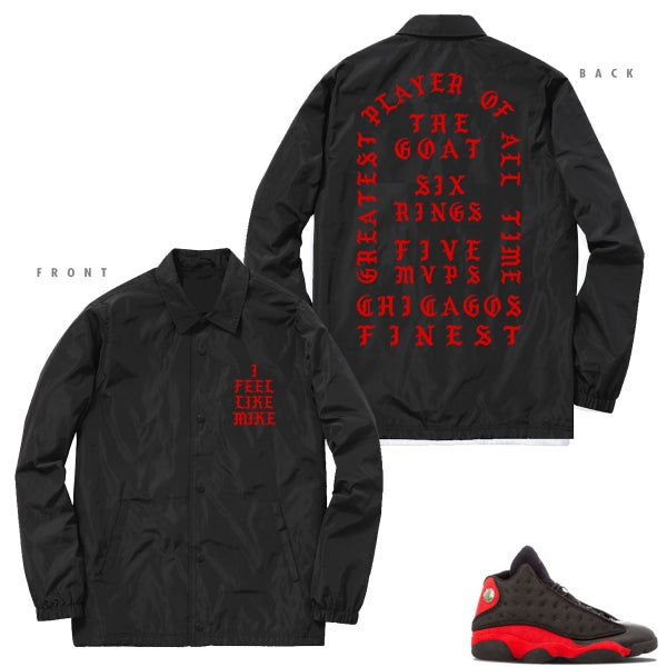 Image of I FEEL LIKE MIKE PABLO INSPIRED COACHES JACKET RED FONT RETRO 13 BRED - BLACK