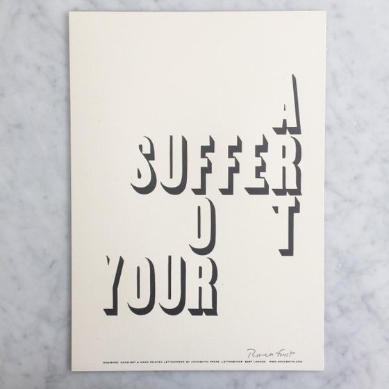 Image of 'Suffer for your art' print by Hooksmith Press - 20% off