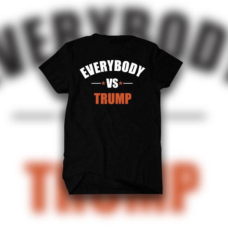Image of EVERYBODY VS TRUMP