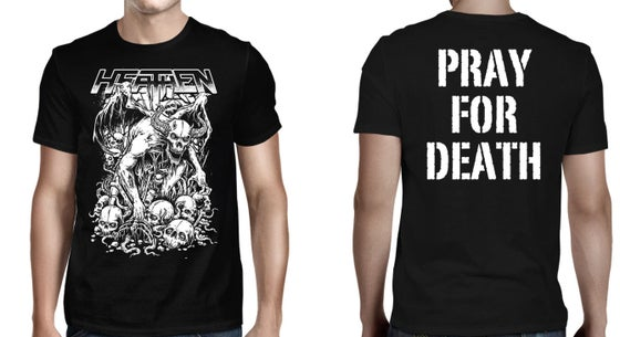 Image of Pray For Death T-Shirt/Long Sleeve/Pullover Hoodie