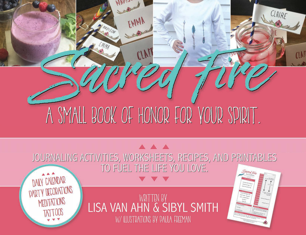 SACRED FIRE: A SMALL BOOK OF HONOR FOR YOUR SPIRIT