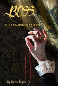Image of Bess - The Commoner Queen