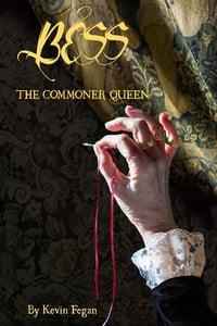 Image of Bess - The Commoner Queen