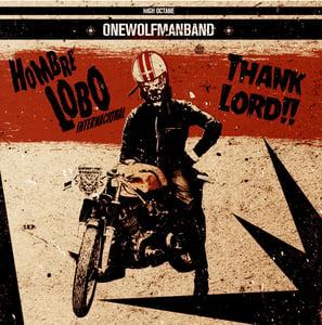 "Image of 7"" EP  Hombre Lobo Internacional :  Thank Lord +3"