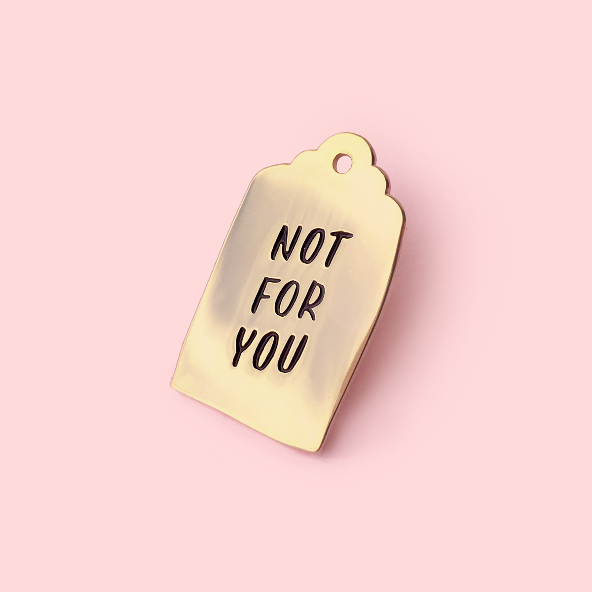 Image of Not For You enamel pin
