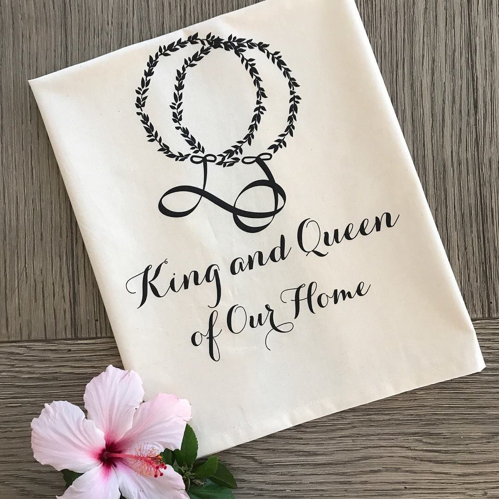 Image of King & Queen of Our Home - Tea Towel