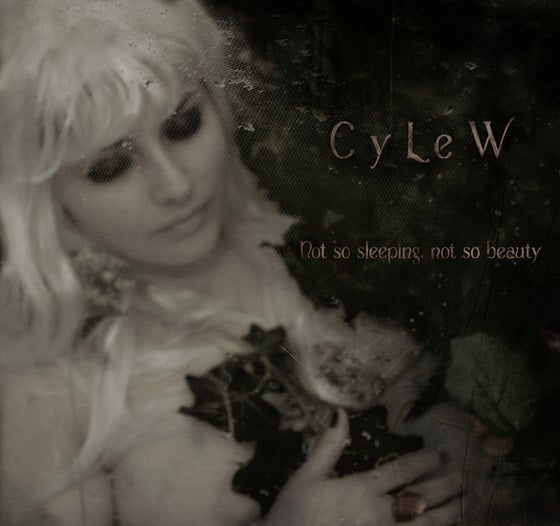 Image of CyLeW - NOT SO SLEEPING, NOT SO BEAUTY