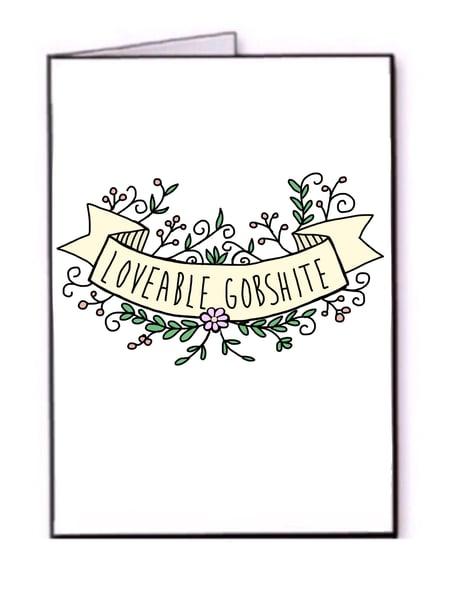 Image of Loveable Gobshite