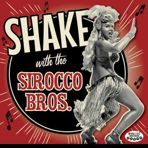 Image of LP The Sirocco Bros : Shake with