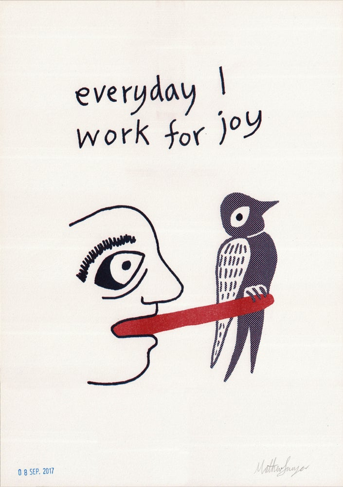 Image of Everyday I Work For Joy - Riso Print