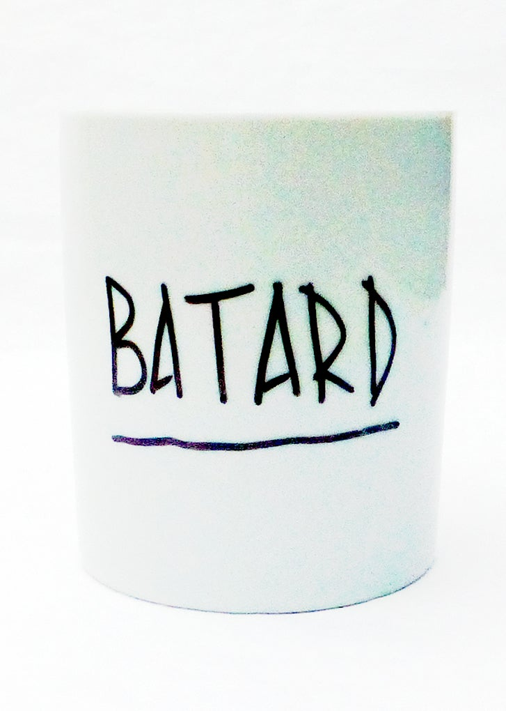 Image of BATARD!