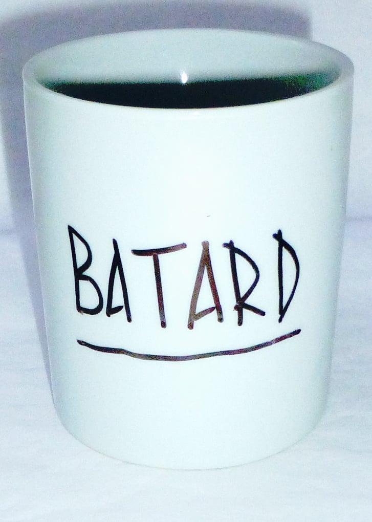 Image of BATARD!
