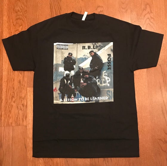 "Image of RBL Posse ""A Lesson To Be Learned"" Album Tee"