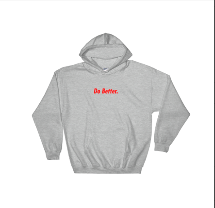 Image of CmonBruh Bobby's Do Better Hoodie