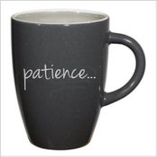 Image of The Patience Mug- NEW!