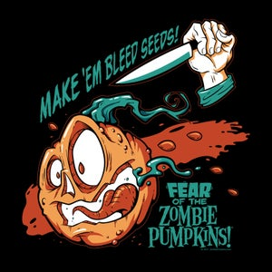 Image of Fear of the Zombie Pumpkins! T-Shirt