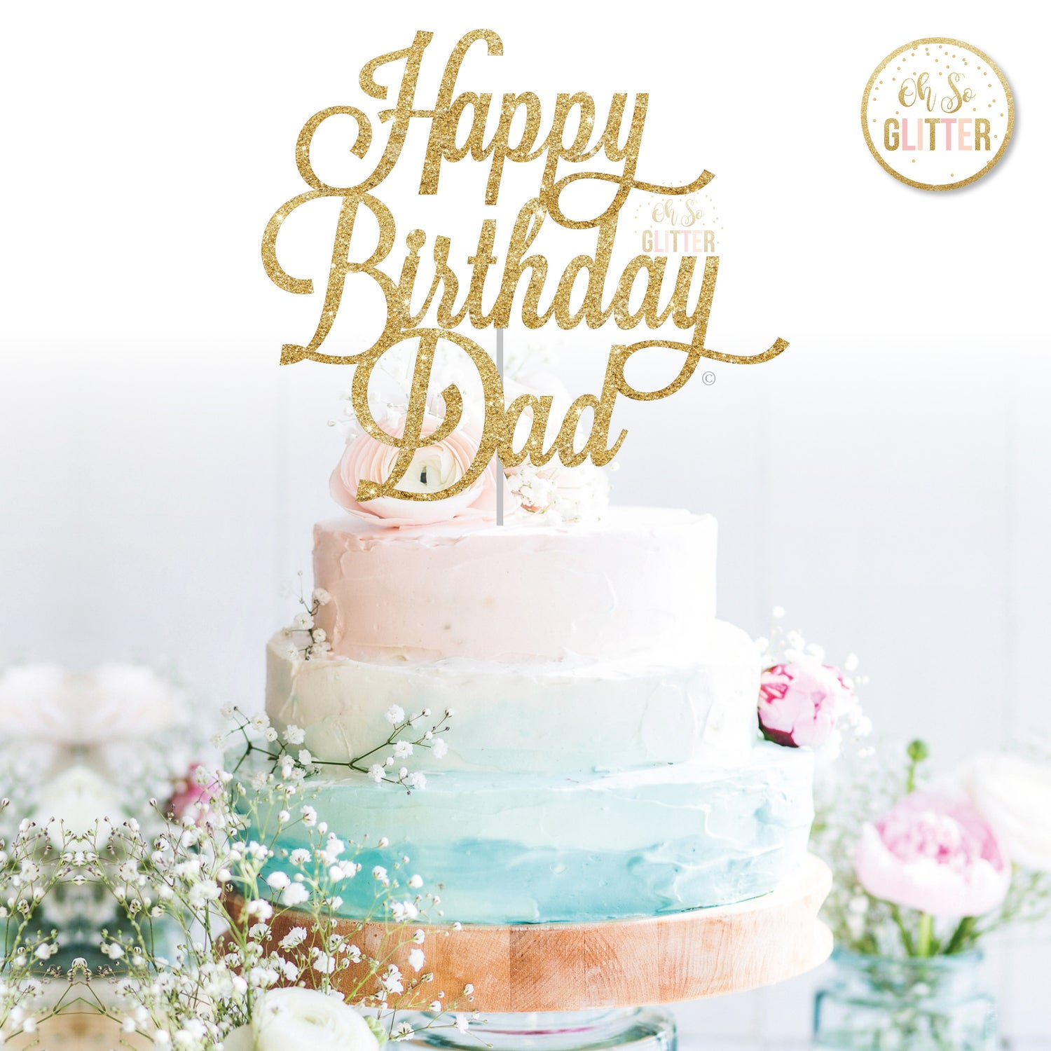 Enjoyable Happy Birthday Dad Cake Topper Oh So Glitter Funny Birthday Cards Online Fluifree Goldxyz