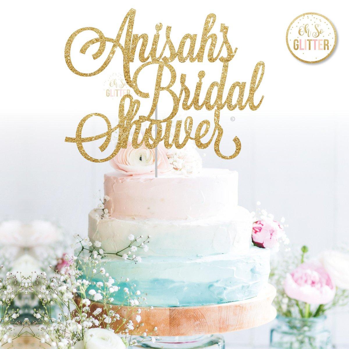 Bridal Shower Cake Topper | Oh So Glitter