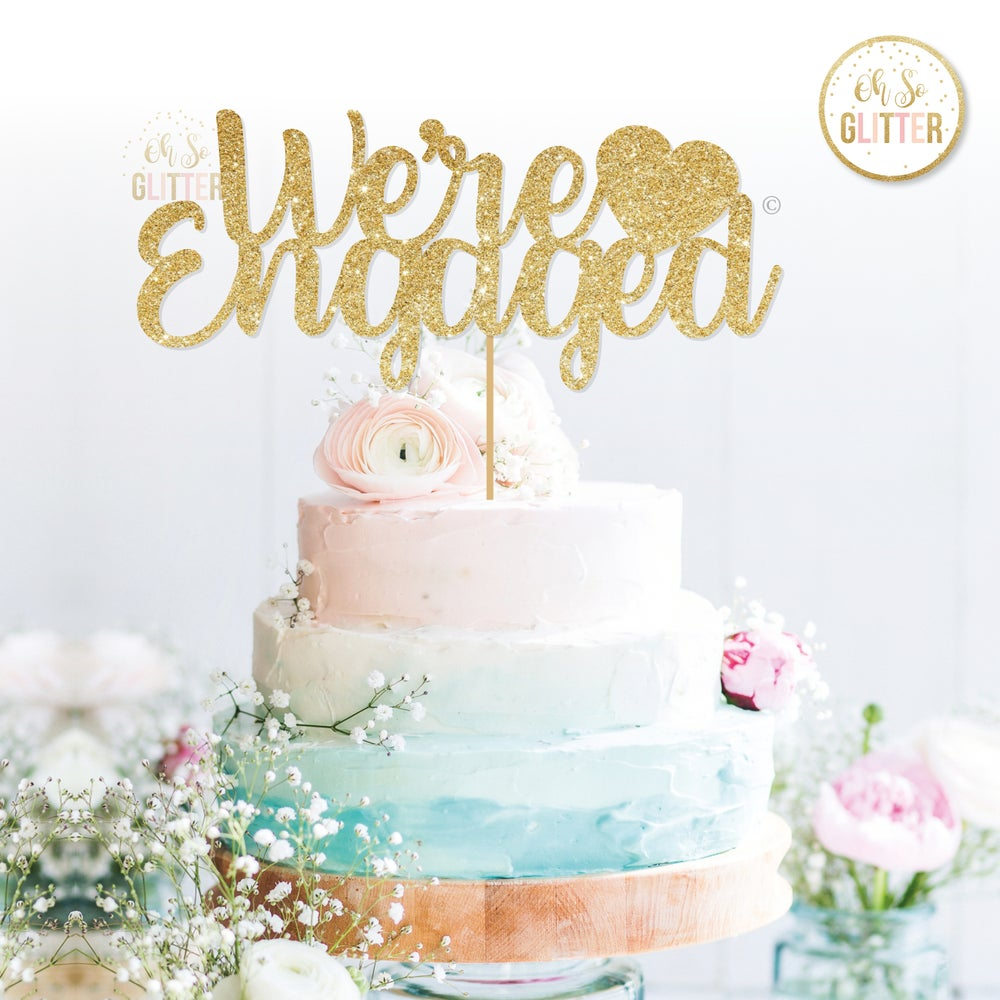 Image of We're Engaged cake topper