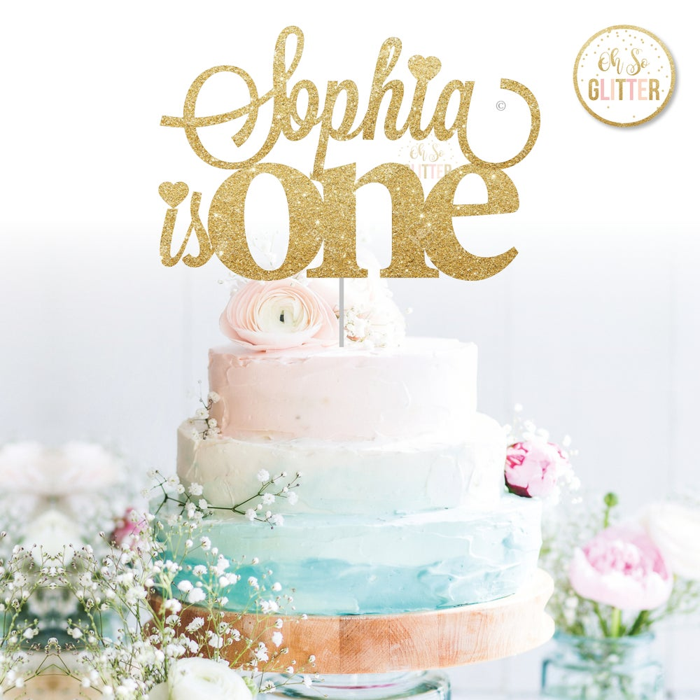 Image of Name is one cake topper (any name, any age)