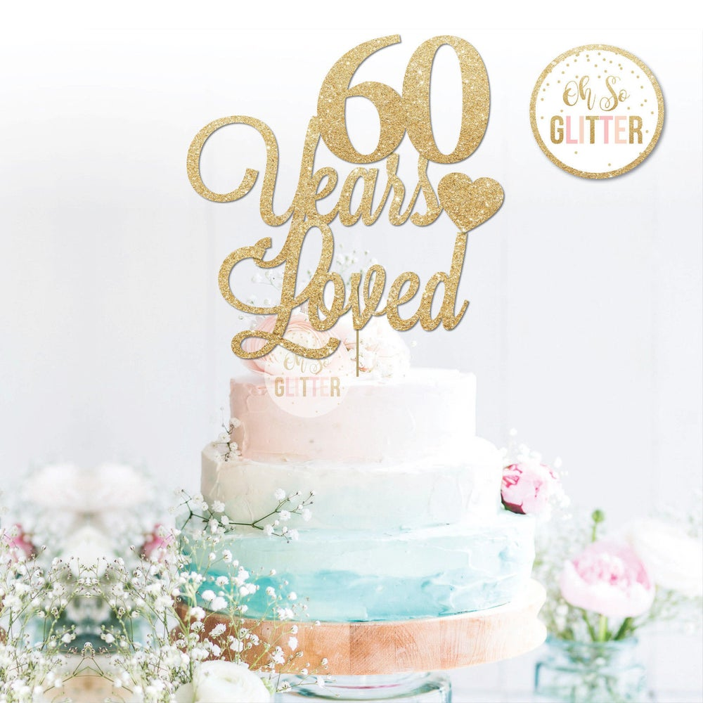 Image of Years Loved cake topper