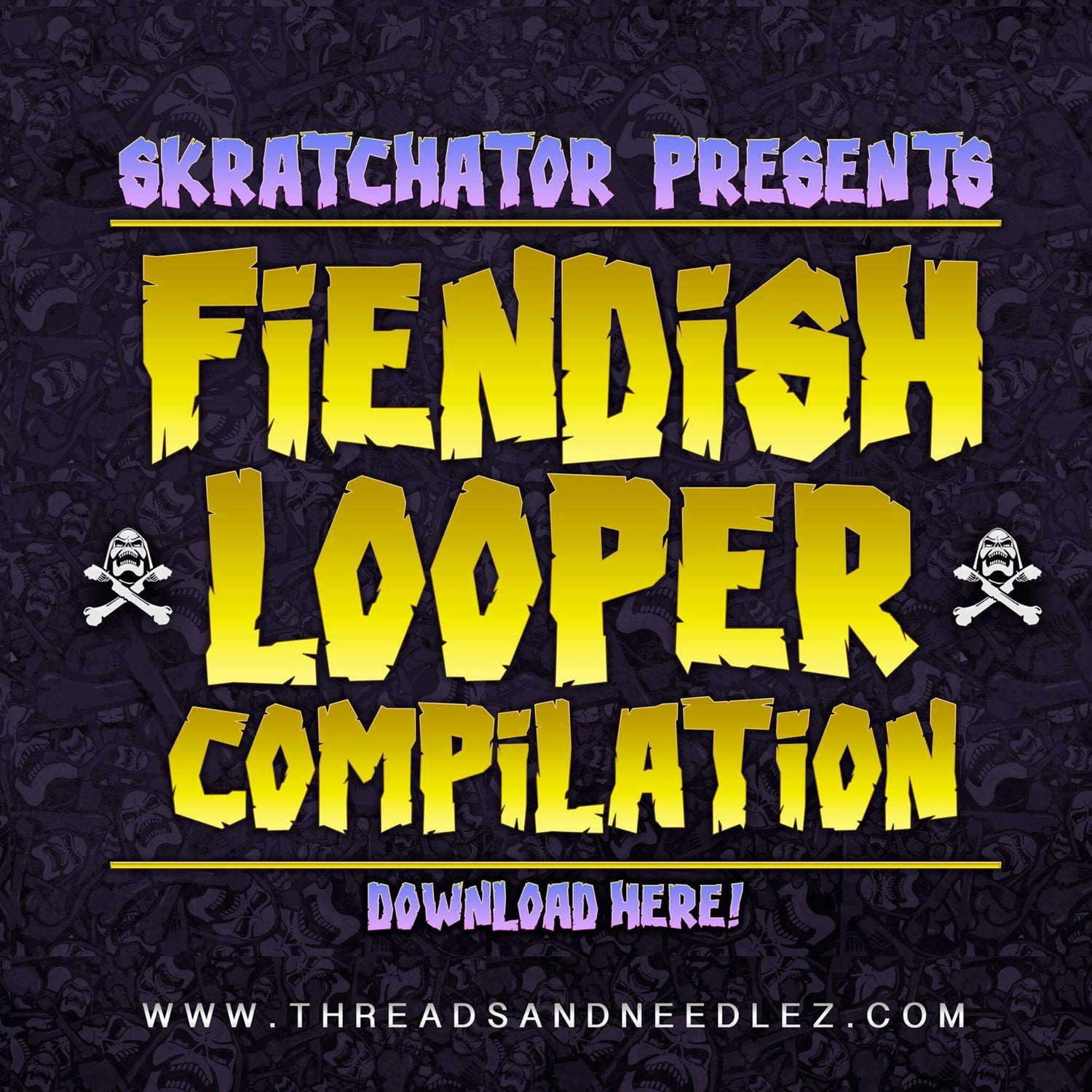Image of Fiendish looper compilation