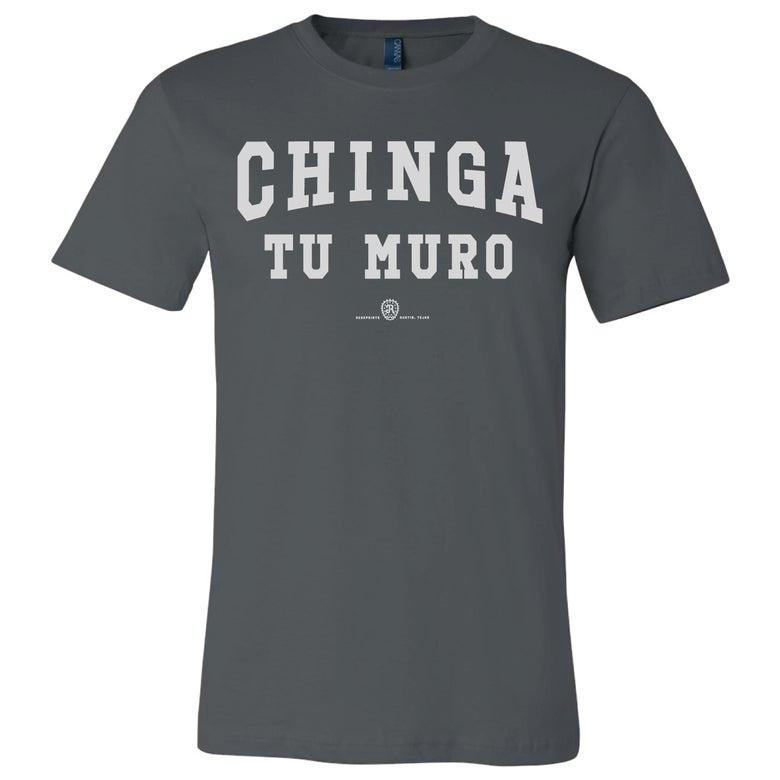 Image of CHINGA TU MURO - 2