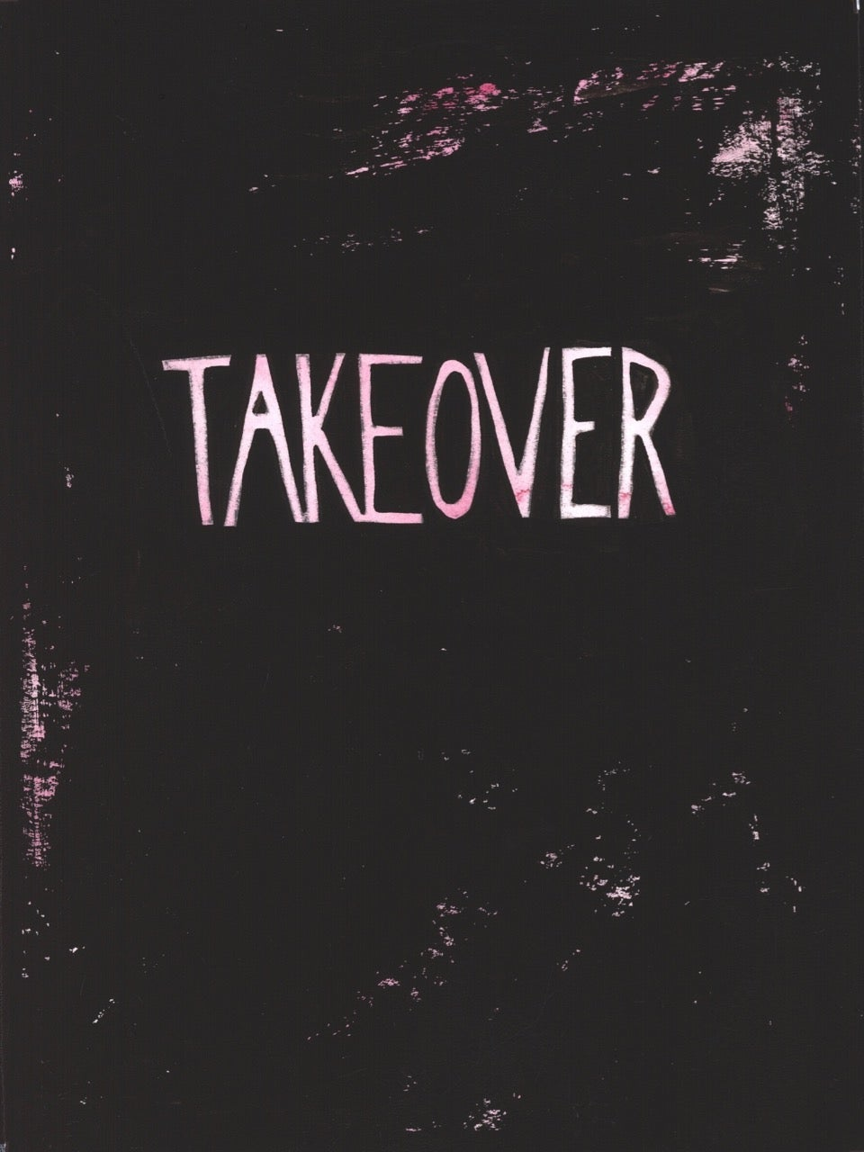 Image of TAKEOVER Issue One