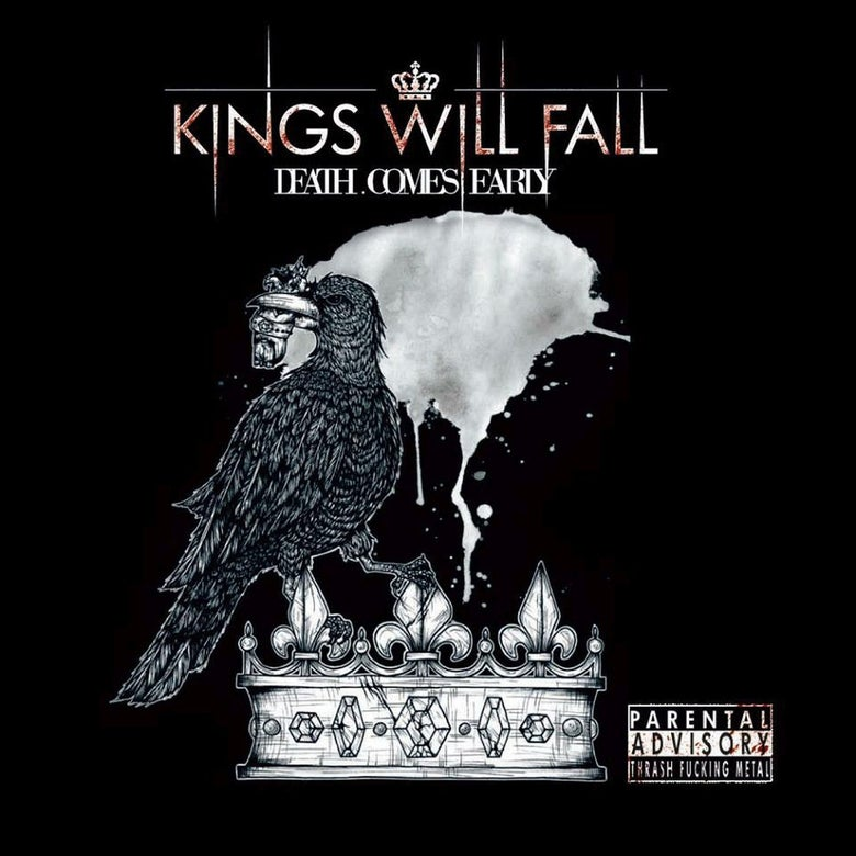 Image of Kings Will Fall - Death Comes Early CD