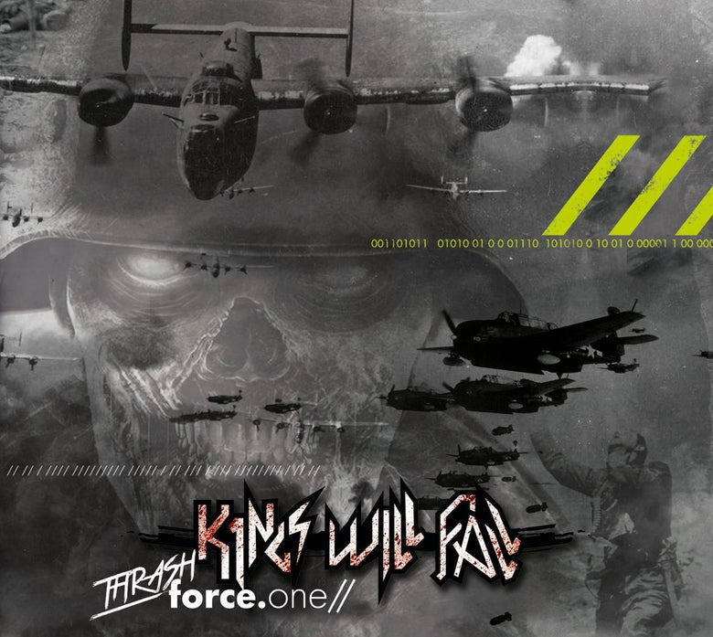 Image of Kings Will Fall - Thrash Force.One CD
