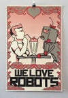 We Love Robots