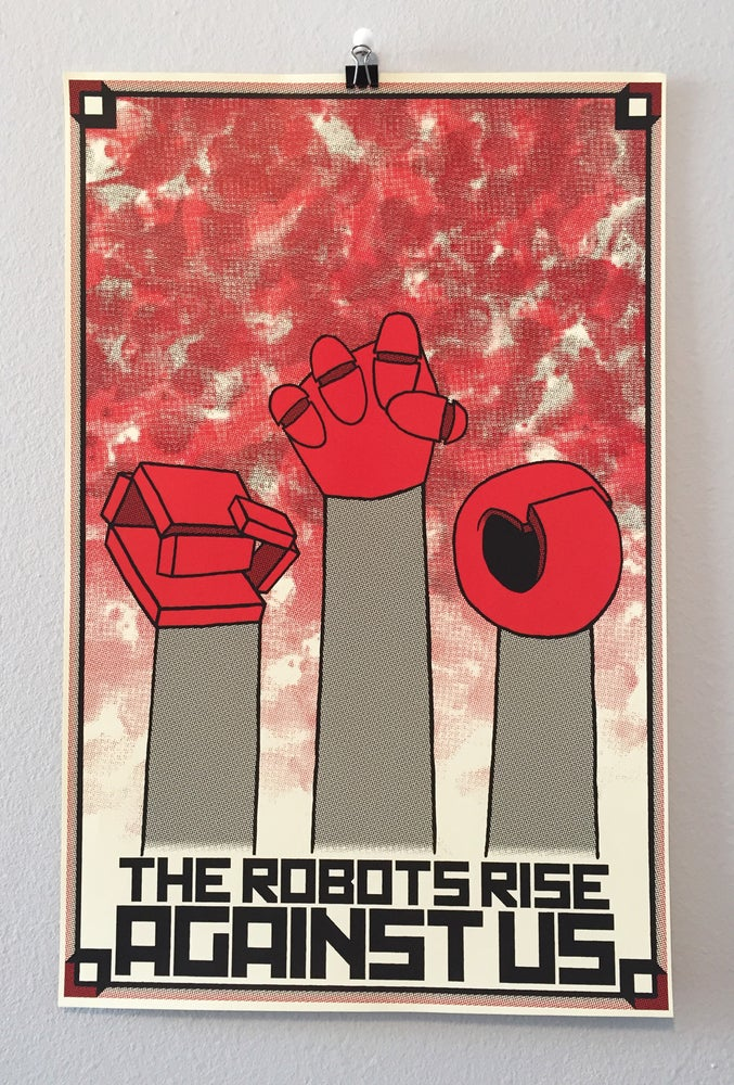 Image of The Robots Rise Against Us