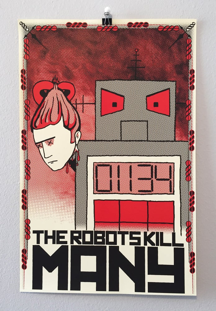 Image of The Robots Kill Many