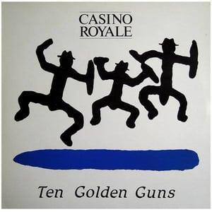 Image of CASINO ROYALE - Ten Golden Guns