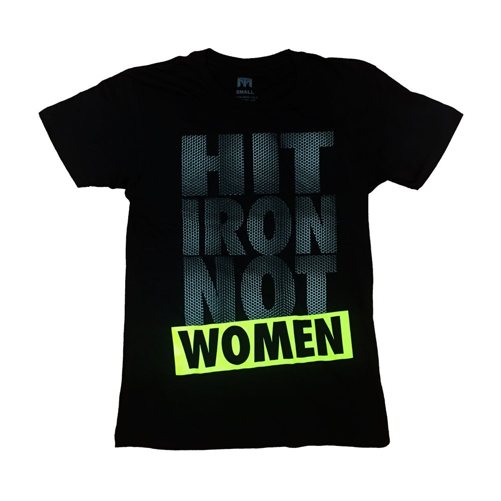 Image of Hit Iron Not Women T (Black/Flourescent Yellow)