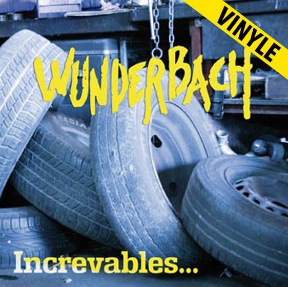 "WUNDERBACH ""Increvables"" LP"