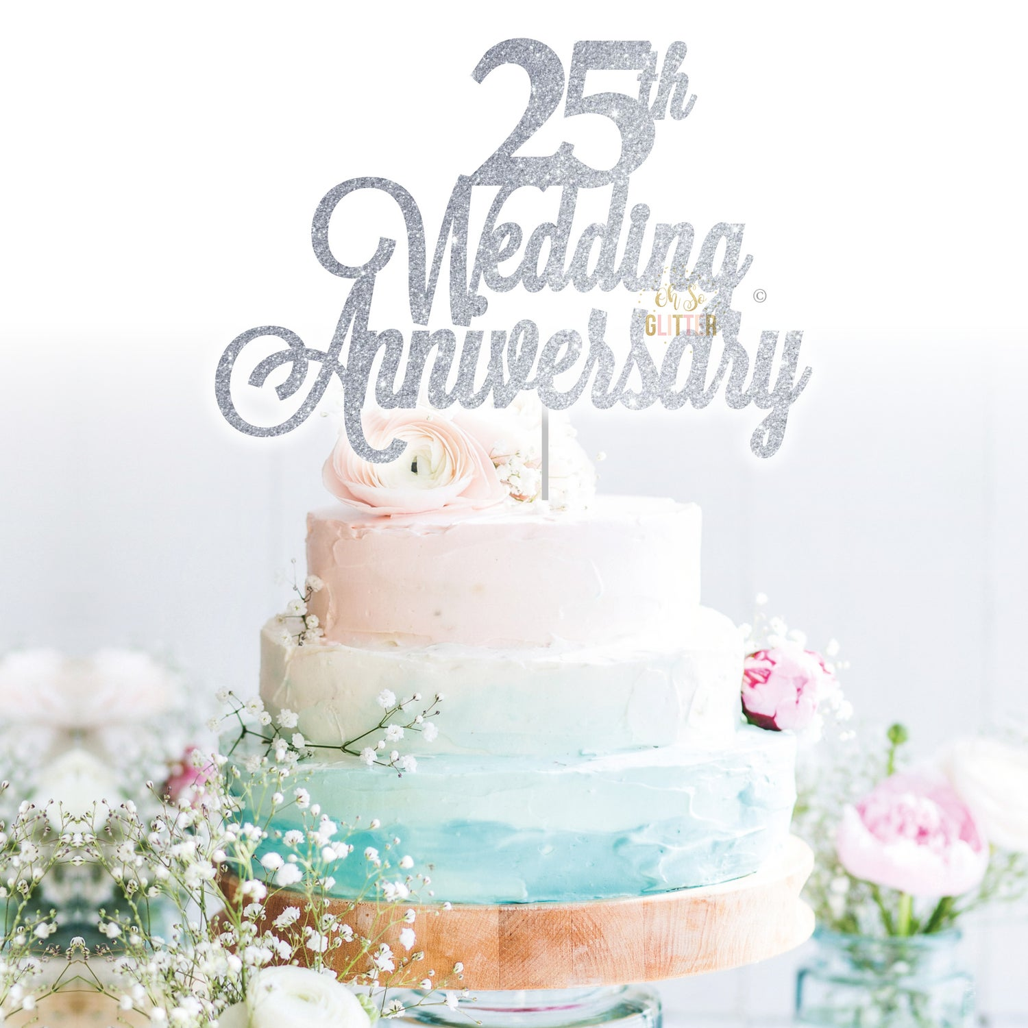 25th Wedding Anniversary cake topper | Oh So Glitter