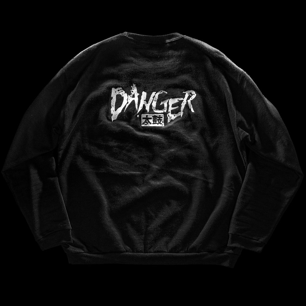 Image of Danger 太鼓 - Crewneck Sweatshirt Embroidered Back Logo