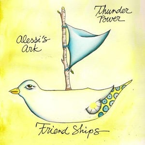Image of Friendships (Thunder Power/Alessi's Ark)