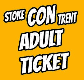 Image of Adult Ticket for Stoke CON Trent #8